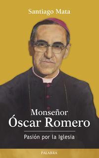 Libro MONSEÑOR OSCAR ROMERO