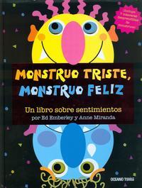 Libro MONSTRUO TRISTE, MONSTRUO FELIZ: UN LIBRO SOBRE SENTIMIENTOS