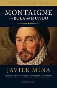Libro MONTAIGNE Y LA BOLA DEL MUNDO