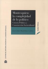 Libro MONTESQUIEU: LA COMPLEJIDAD DE LO POLÍTICO