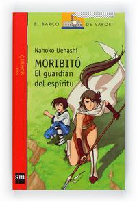 Libro MORIBITO: EL GUARDIAN DEL ESPIRITU