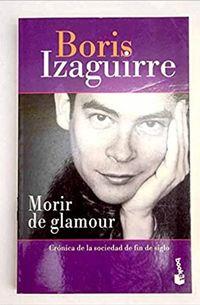 Libro MORIR DE GLAMOUR