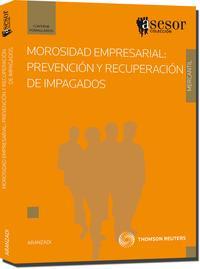 Libro MOROSIDAD EMPRESARIAL: PREVENCION Y RECUPERACION IMPAGOS