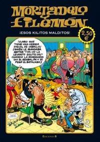Libro MORTADELO Y FILEMON ¡ESOS KILITOS MALDITOS!