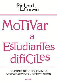 Libro MOTIVAR A ESTUDIANTES DIFÍCILES