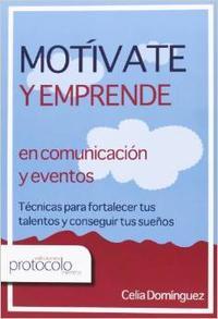 Libro MOTIVATE Y EMPRENDE EN COMUNICACION Y EVENTOS