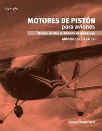 Libro MOTORES DE PISTON PARA AVIONES. MODULO 16. EASA 66