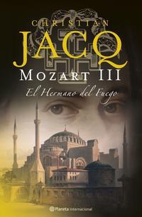 Libro MOZART III. EL HERMANO DEL FUEGO