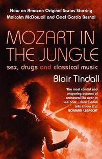 Libro MOZART IN THE JUNGLE: SEX, DRUGS AND CLASSICAL MUSIC