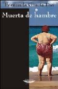 Libro MUERTA DE HAMBRE