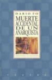 Libro MUERTE ACCIDENTAL DE UN ANARQUISTA