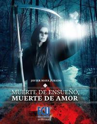 Libro MUERTE DE ENSUEÑO, MUERTE DE AMOR
