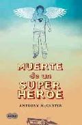 Libro MUERTE DE UN SUPERHEROE