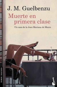 Libro MUERTE EN PRIMERA CLASE