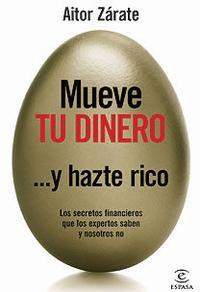 Libro MUEVE TU DINERO Y HAZTE RICO