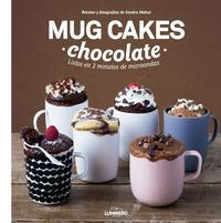 Libro MUG CAKES CHOCOLATE: LISTOS EN 2 MINUTOS DE MICROONDAS