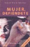 Libro MUJER DEFIENDETE