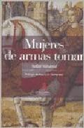 Libro MUJERES DE ARMAS TOMAR