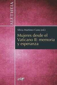 Libro MUJERES DESDE EL VATICANO II: MEMORIA Y ESPERANZA