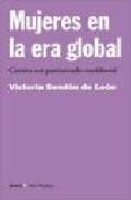 Libro MUJERES EN LA ERA GLOBAL: CONTRA UN PATRIARCADO NEOLIBERAL