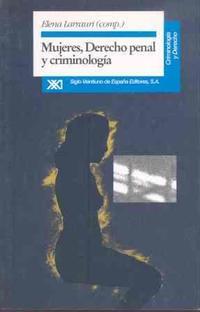 Libro MUJERES, DERECHO PENAL Y CRIMINOLOGIA