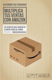Libro MULTIPLICA TUS VENTAS CON AMAZON