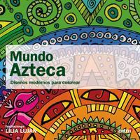 Libro MUNDO AZTECA
