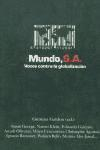 Libro MUNDO S.A.: VOCES CONTRA LA GLOBALIZACION