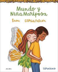 Libro MUNDO Y NIÑA MARIPOSA
