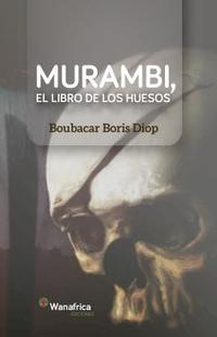 Libro MURAMBI, EL LIBRO DE LOS HUESOS