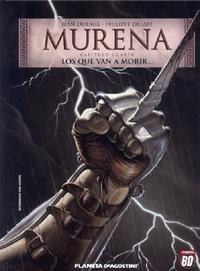 Libro MURENA Nº 4: LOS QUE VAN A MORIR