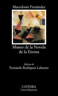 Libro MUSEO DE LA NOVELA ETERNA