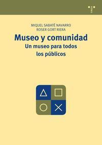 Libro MUSEO Y COMUNIDAD. UN MUSEO PARA TODOS LOS PUBLICOS