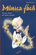 Libro MUSICA FACIL: MANUAL BASICO DE TEORIA MUSICAL