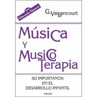 Libro MUSICA Y MUSICOTERAPIA SU IMPORTANCIA EN EL DESARROLLO INFANTIL