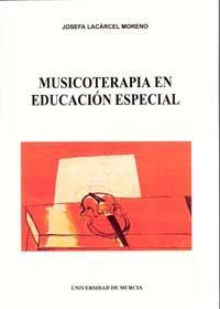 Libro MUSICOTERAPIA EN EDUCACION ESPECIAL