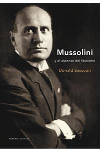 Libro MUSSOLINI Y EL ASCENSO DEL FASCISMO