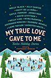 Libro MY TRUE LOVE GAVE TO ME: TWELVE HOLIDAY STORIES