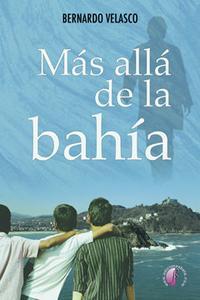 Libro MÁS ALLÁ DE LA BAHÍA
