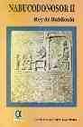 Libro NABUCODONOSOR II, REY DE BABILONIA