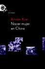Libro NACER MUJER EN CHINA