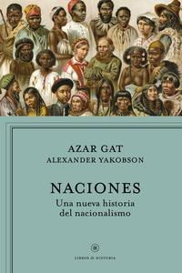 Libro NACIONES: UNA NUEVA HISTORIA DEL NACIONALISMO