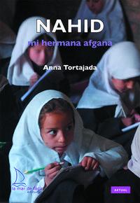 Libro NAHID. MI HERMANA AFGANA
