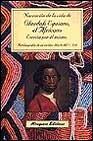 Libro NARRACION DE LA VIDA DE OLAUDAH EQUIANO, EL AFRICANO, ESCRITA POR EL MISMO: AUTOBIOGRAFIA DE UN ESCLAVO LIBERTO DEL S. XVIII