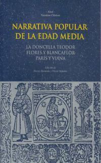 Libro NARRATIVA POPULAR DE LA EDAD MEDIA: LA DONCELLA TEODOR; FLORES Y BLANCAFLOR; PARIS Y VIANA