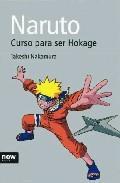 Libro NARUTO CURSO PARA SER HOKAGE