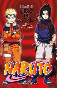Libro NARUTO. LIBRO DE BATALLA: GUIA OFICIAL DE PERSONAJES