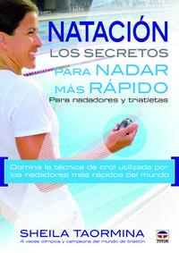 Libro NATACION LOS SECRETOS PARA NADAR MAS RAPIDO