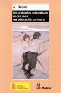 Libro NECESIDADES EDUCATIVAS ESPECIALES EN EDUCACION PRIMARIA