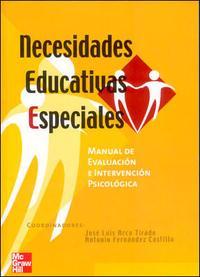 Libro NECESIDADES EDUCATIVAS ESPECIALES: MANUAL DE EVALUACION E INTERVE NCION PSICOLOGICA EN NECESIDADES EDUCATIVAS ESPECIALES